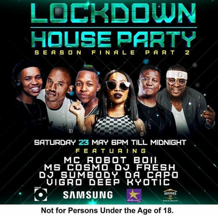 Ms Cosmo, DJ Fresh, DJ Sumbody, Da Capo, Vigro Deep, Kyotic Are Line-up For Next Saturday 23rd Channel O Lockdown House Party Mix Image