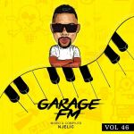 Njelic – Garage FM Vol. 48
