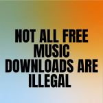 Not All Free Music Downloads Are Illegal