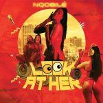 "Nqobilé Danseur Drops Her Debut Single Titled ""Look At Her"""