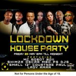 Shimza, Oscar Mbo, PS DJs, Small 12, Courtnae Paul, Lady Amar For Next Friday Channel O Lockdown House Party
