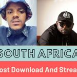 20 South African Songs With Most Download