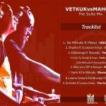 """Vetkuk Vs Mahoota Drops MetroFM """"The Suite Mix"""""""