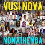 "Vusi Nova Delivers On ""Nomathemba"""