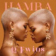 Hamba (feat. DJ Tira) - Q Twins