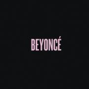 Drunk in Love (feat. Jay Z) - Beyoncé