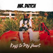 Keys to My Heart - Mr. Dutch