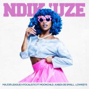NdiKuze (feat. The Lowkeys, Kabza Da Small & MoonChild) - Major League Djz & Focalistic