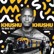 Khushukhushu (feat. Sbhanga & Gaba Cannal) - DJ Big Sky