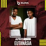 "Get In The Vibe With AfroZone's Latest, ""Eutanásia"""