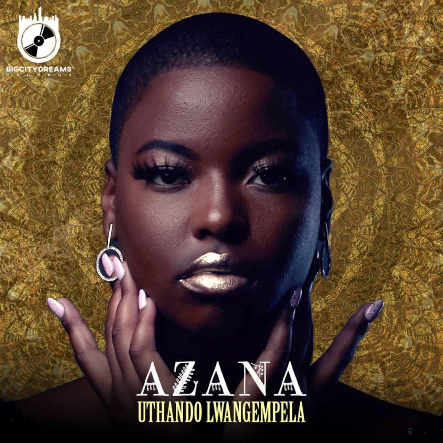 Azana – Uthando Lwangempela