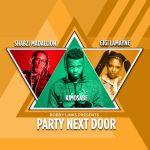 """Bobby Links Hosts A """"Party Next Door"""" With Kimosabe, Gigi Lamanye & Shabzi Madallion"""