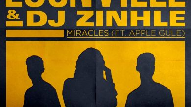 Photo of Locnville Enlists DJ Zinhle For A Remix Of Miracles Feat. Apple Gule