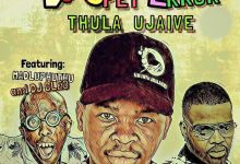 """Photo of DJ Spet Error Links Up With Madluphuthu And DJ Cleo For """"Thula Ujaive"""""""