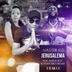 Master KG's Jerusalema Remix Feat. Burna Boy & Nomcebo Takes Over SA Music Charts