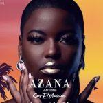 Azana Premieres Ngize Ngifike Ft. Sun-EL Musician