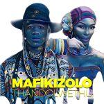 "Mafikizolo Premieres New Song ""Thandolwethu"""