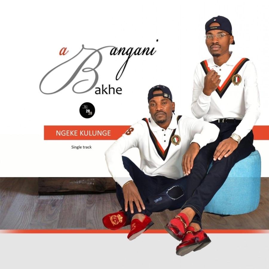 Abangani Bakhe - Ngeke Kulunge (feat. Majimiza) - Single