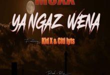"""Photo of Moxx Drops Kid X & DJ Citi Lyts Assisted Song, """"Ya Ngaz Wena"""""""