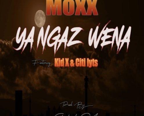"""Moxx Drops Kid X & DJ Citi Lyts Assisted Song, """"Ya Ngaz Wena"""" Image"""