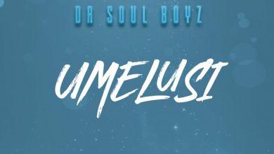 Da Soul Boyz - uMelusi - Single