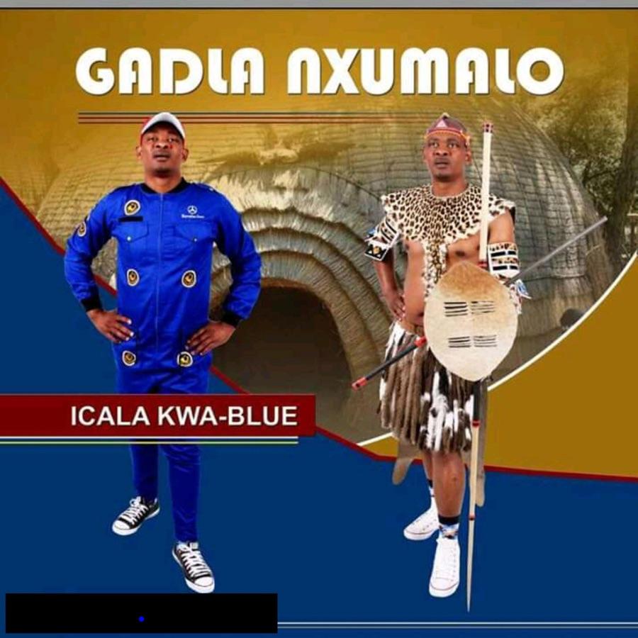 Gadla Nxumalo - Icala Kwa Blue