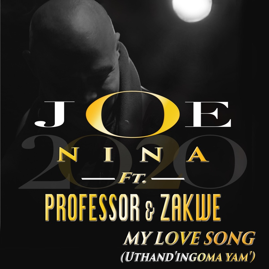 Joe Nina & Professor - My Love Song (Uthand