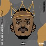 "Sweet & Dust, Kabza De Small Proclaims Himself ""The King Of Amapiano"" In New Album"