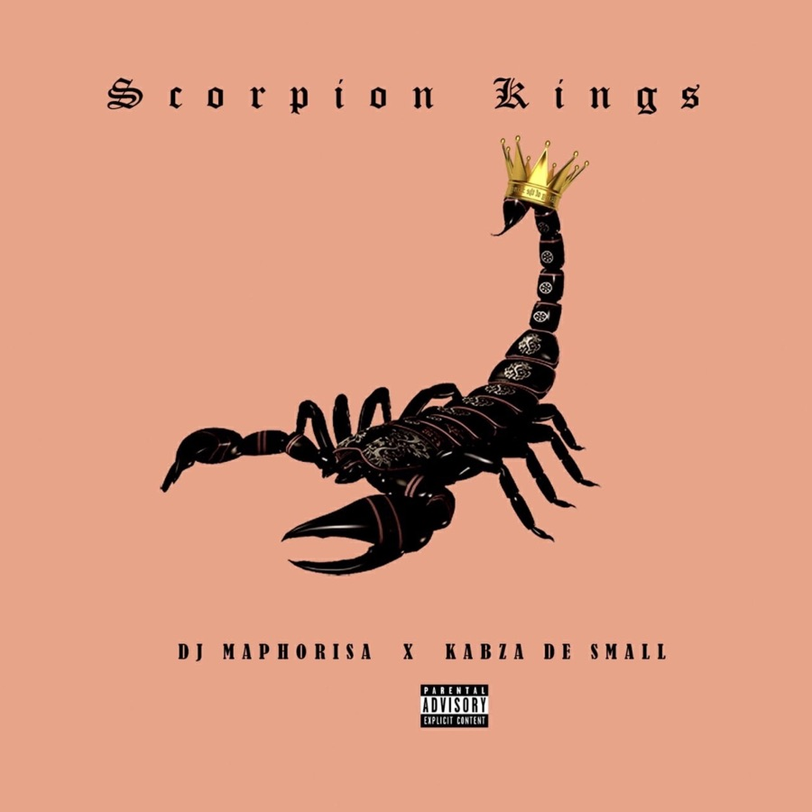 Kabza De Small & DJ Maphorisa - Scorpion Kings