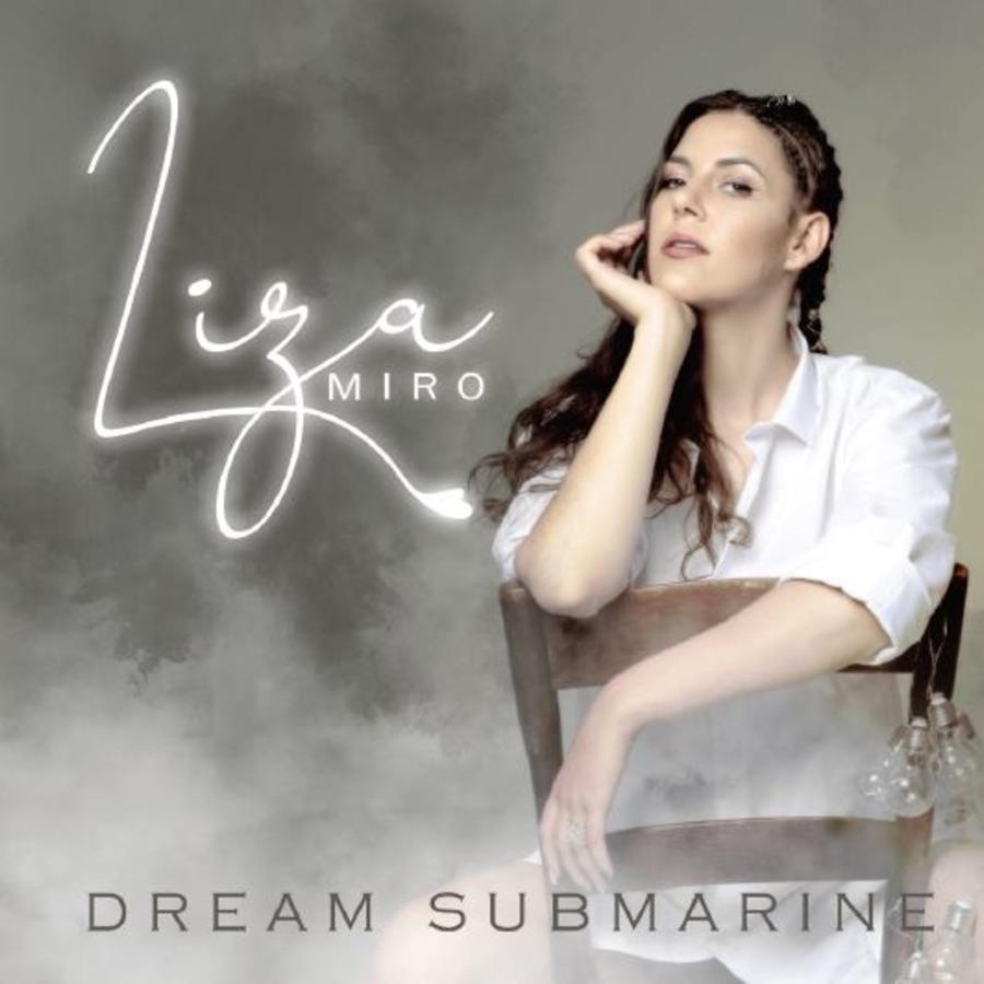 Liza Miro - Dream Submarine