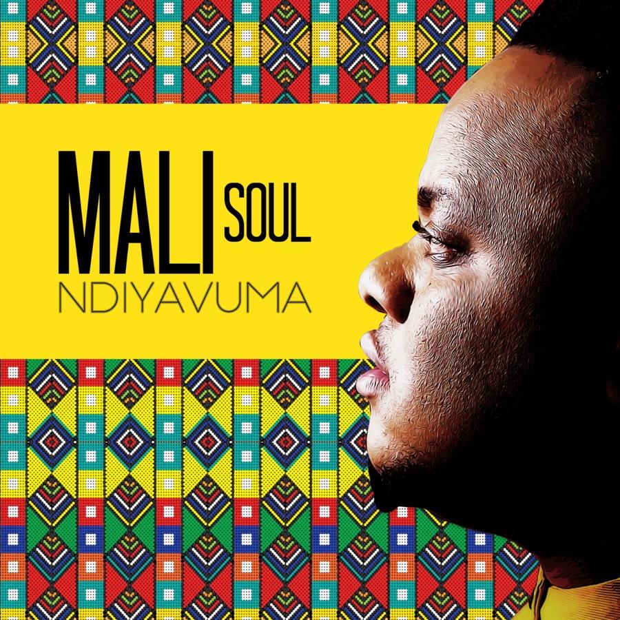 Mali Soul - Ndiyavuma - Single