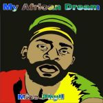 """Mizo Phyll Drops Much Anticipated Album """"My African Dream"""""""