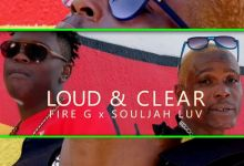 "Photo of Souljah Luv And Fire G Returns With New Song, ""Loud & Clear"""