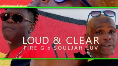 Souljah Luv & Fire G - Loud & Clear - Single