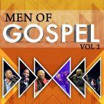 """Spirit of Praise Releases """"Men of Gospel"""" Vol. 2"""