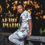 T-Love  – Afro Piano EP