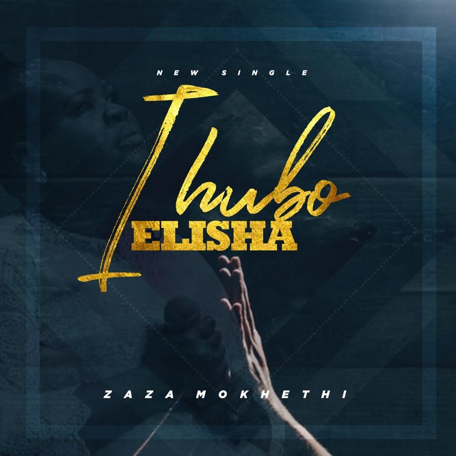 ZaZa - Ihubo Elisha - Single