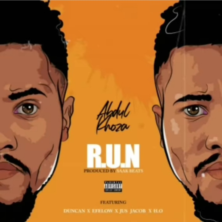 """Abdul Khoza Join Forces With Duncan, Efelow, Jus Jacob & H.O For A """"R.U.N"""" Image"""