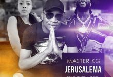Master KG - Jerusalema (Remix) Ft. Burna Boy & Nomcebo Zikode