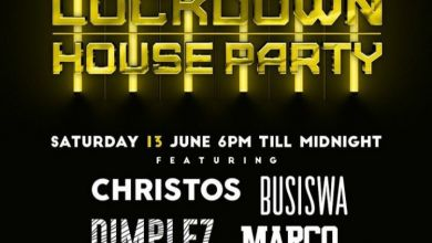 Busiswa, Dimplez, Marco, Christos, Vinny & Kenzhero Are Lined Up For This Saturday June 13th, Lockdown House Party Mix Image