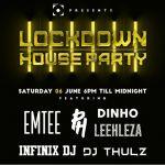 Channel O Lockdown House Party Season 2 Features Emtee, PH, Dinho, Leehleza, Infinix DJ & DJ Thulz