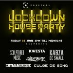 Channel O Lockdown House Party Season 2 Features Kwesta, Kabza De Small, Sculptured Music, Chymamusique & Culoe De Song