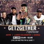 Checkout Shimza, KOTW, Lamiez Holworthy's Metro FM & SABC 1 #Get2GetherExperience Live Performance & Mix