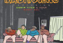 "Photo of DJ Champuru Makenzo Drops Debut Single ""Madibuseng"" Featuring Costa Titch, K-Zaka & Robot Boii"