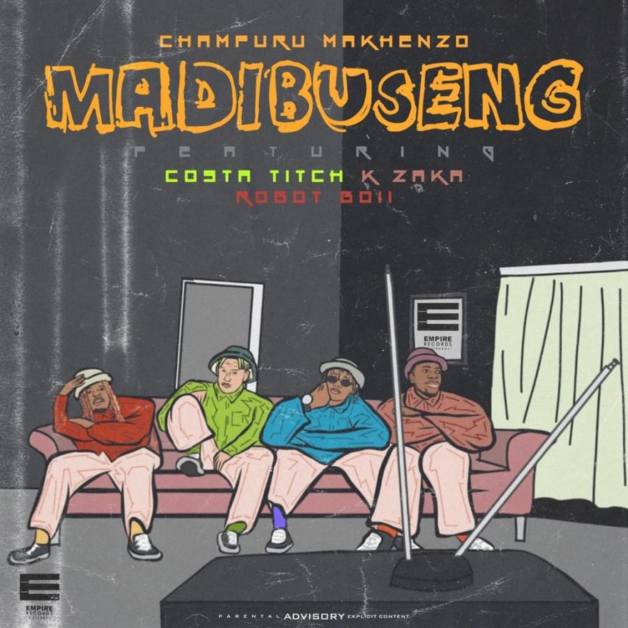 "DJ Champuru Makenzo Drops Debut Single ""Madibuseng"" Featuring Costa Titch, K-Zaka & Robot Boii"