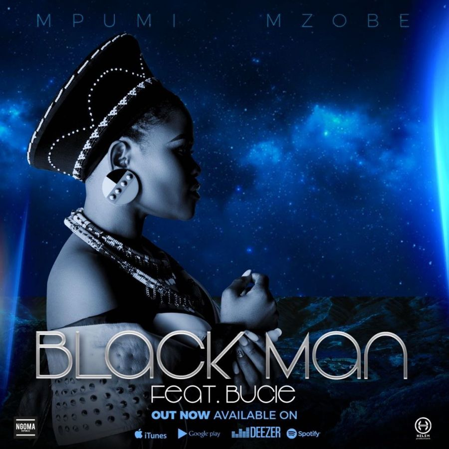 "Listen To Mpumi Mzobe's – ""Black Man"" Feat. Bucie Image"