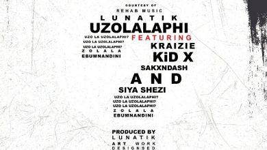 """Photo of Lunatik Teases Upcoming Single """"Uzolalaphi"""" Featuring Kraizie, Kid X, SakxNdash & Siya Shezi"""
