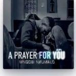 """Gospel Singer, Mnqobi Nxumalo Drops """"A Prayer For You"""" EP"""