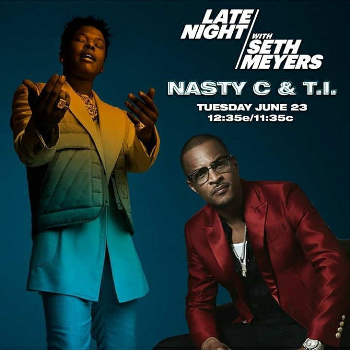 "Nasty C To Appear On ""Late Night With Seth Meyers"" Alongside TI"
