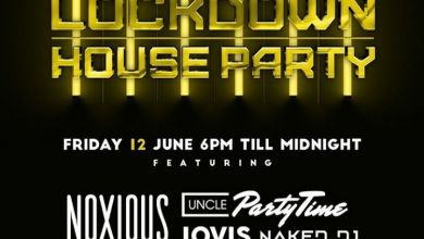 Shimza, Junior Taurus, Noxious, Jovis, Naked DJ & Uncle Partytime Are Lined Up For This Friday June 12th, Lockdown House Party Mix